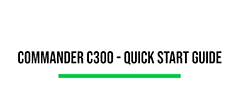 Commander c300 quick start guide