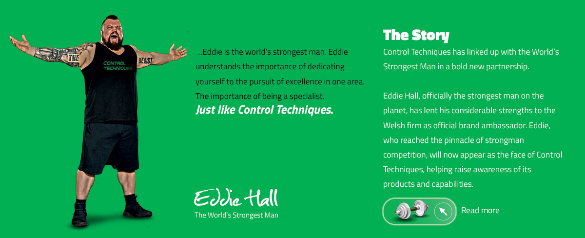 Eddie Hall and Control Techniques the variable speed drives specialist